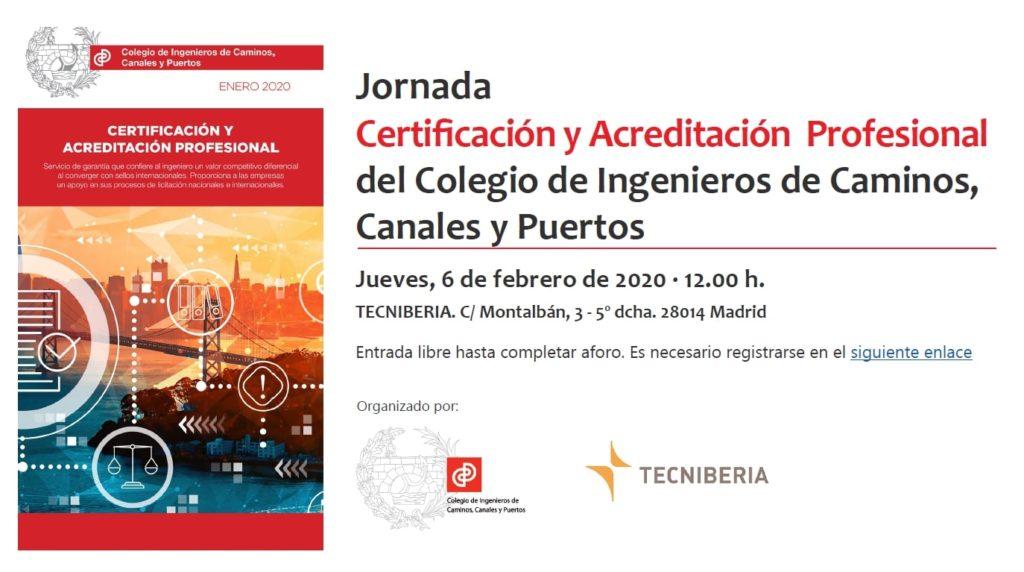 Jornada 'Certificación y Acreditación Profesional del Colegio de Ingenieros de Caminos, Canales y Puertos'